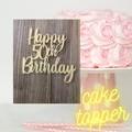 Happy 50th Birthday cake topper/fifty cake topper/50th birthday/ happy Birthday