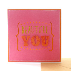 Beautiful You Handmade Greeting Card
