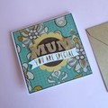 Mum You Are Special Paper Collage Card