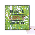 Do What You Love, Love What You Do Handmade Greeting Card / Green, Nature