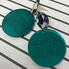 Treat People with kindness -mirror teal