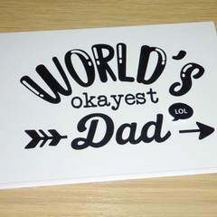 Fathers Day card - Worlds Okayest Dad! Funny card