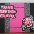 """""""You Are More Than Beautiful"""" Alternative Greeting Card"""