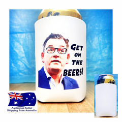 Dan Andrews Funny Get on the Beers Stubby Holder