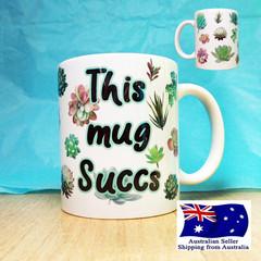 Funny Plant Lovers Coffee Mug, Succulent Pun
