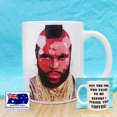 Mr T, The A Team, Pity the Fool funny coffee Mug 11oz