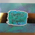"""Progress Not Perfection"" Greeting Card"