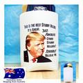 Stubby Holder Funny Donald Trump Gift