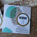 Whine with me Card Inspirational Card Best Friend Card BFF Card