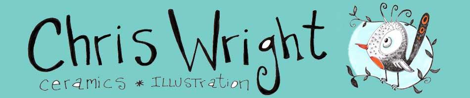 Chris Wright Ceramics and Illustration