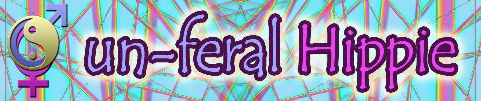 Un-Feral Hippie