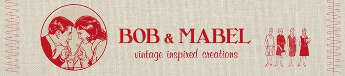 BOB & MABEL